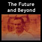 Go to The Future and Beyond page(s)