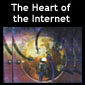 Go to The Heart of the Internet page(s)