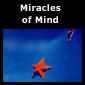 Go to Miracles of Mind page(s)